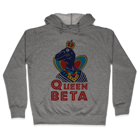 Queen Beta Hooded Sweatshirt