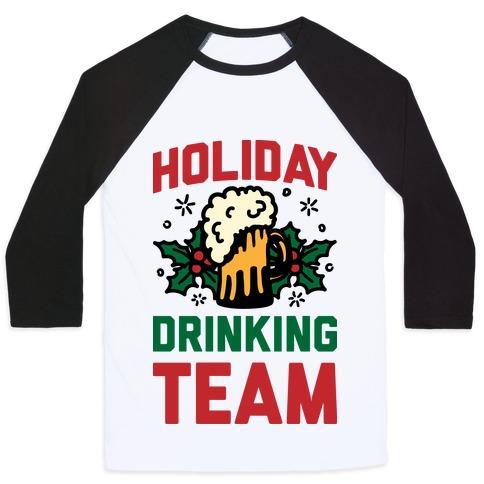 Holiday Drinking Team Baseball Tee
