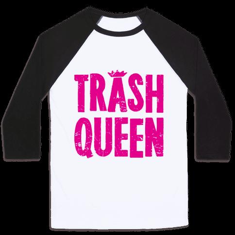 Trash Queen Baseball Tee