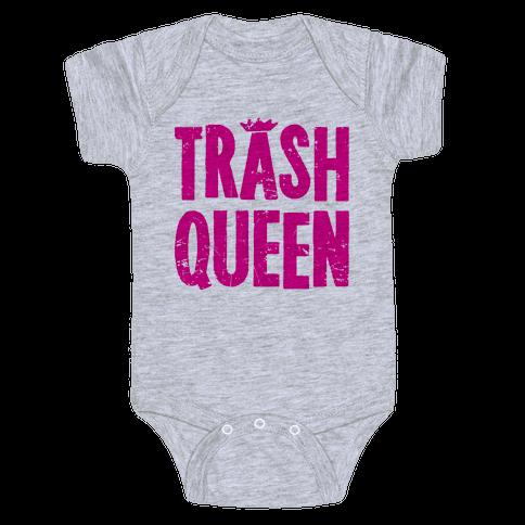 Trash Queen Baby Onesy