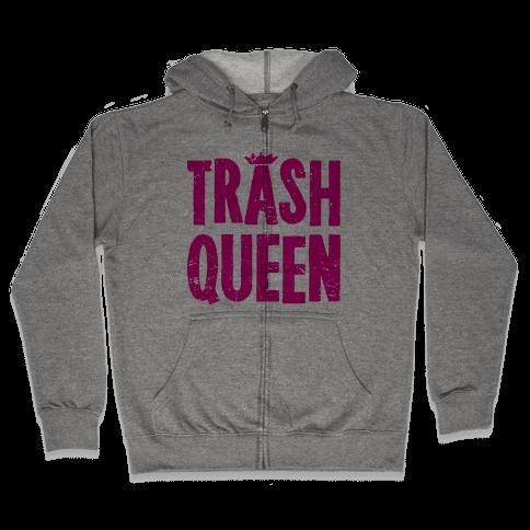 Trash Queen Zip Hoodie