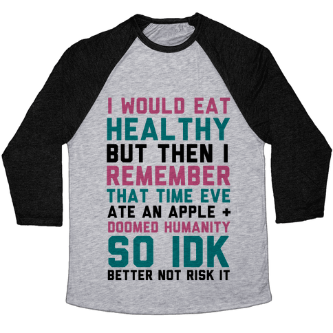 Eat Healthy Baseball Tee
