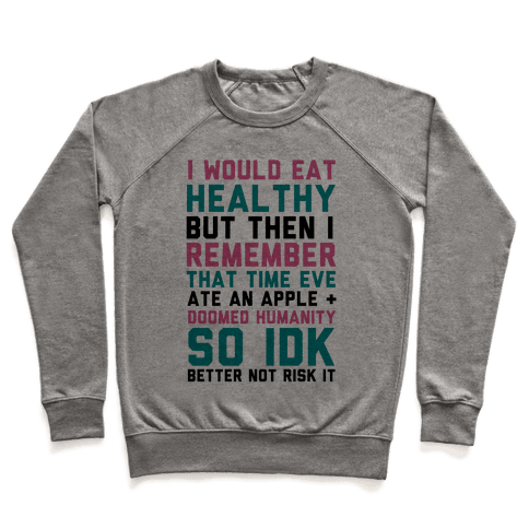 Eat Healthy Pullover