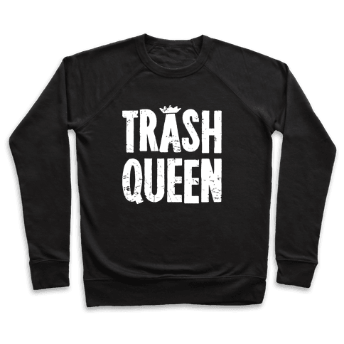 Trash Queen Pullover