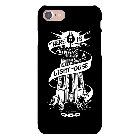There Is Always A Lighthouse Phone Case