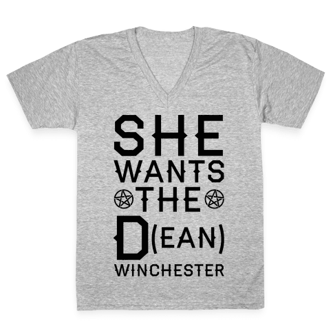 She Wants The D(ean) Winchester V-Neck Tee Shirt
