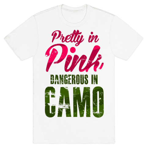 Pretty In Pink Dangerous In Camo Mens T-Shirt