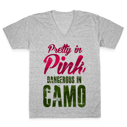 Pretty In Pink Dangerous In Camo V-Neck Tee Shirt