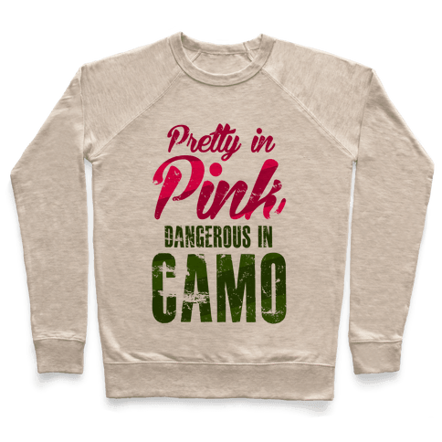 Pretty In Pink Dangerous In Camo Pullover