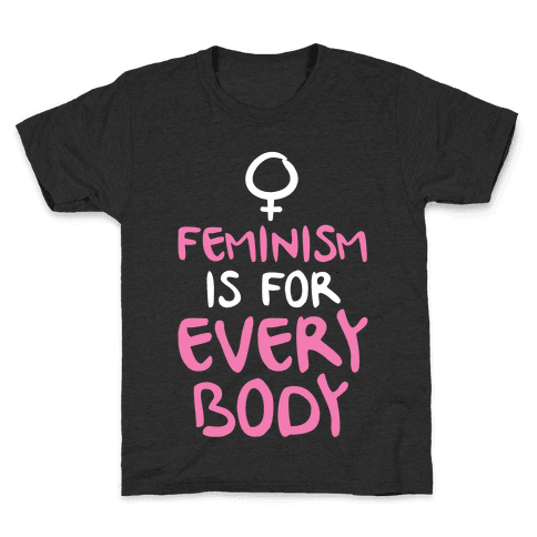 Feminism Is For Everybody Kids T-Shirt