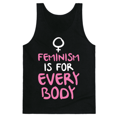 Feminism Is For Everybody Tank Top