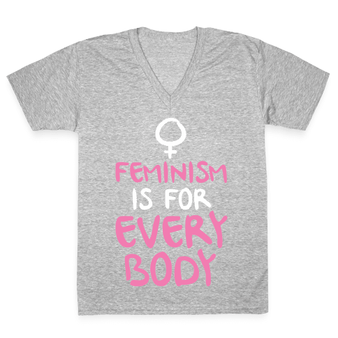 Feminism Is For Everybody V-Neck Tee Shirt