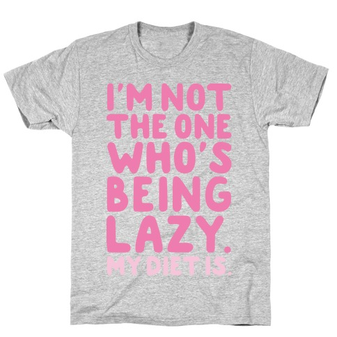 Lazy Diet T-Shirt