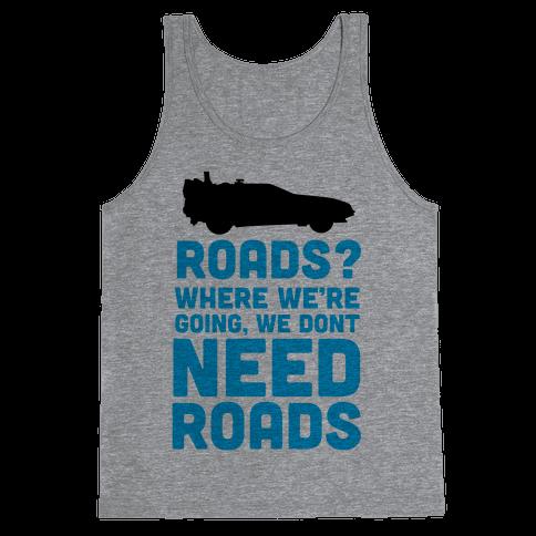 Roads? Tank Top