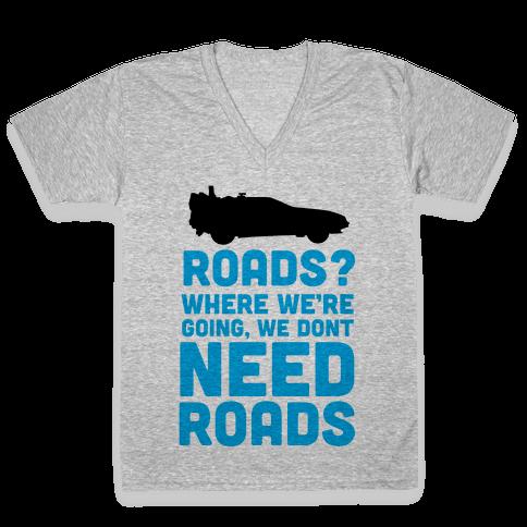 Roads? V-Neck Tee Shirt