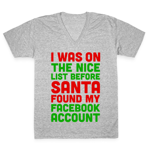 Santa Found My Facebook Account V-Neck Tee Shirt