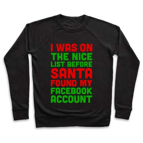 Santa Found My Facebook Account Pullover