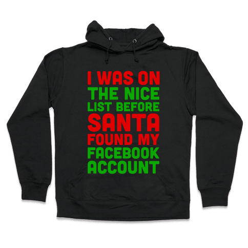 Santa Found My Facebook Account Hooded Sweatshirt