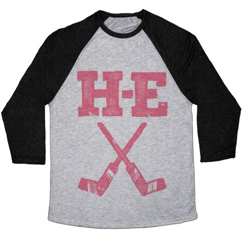 H E Double Hockey Sticks (Hell) Baseball Tee