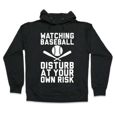 Watching Baseball Hooded Sweatshirt