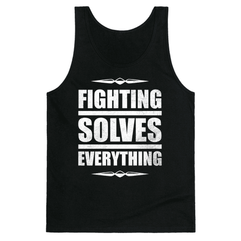 Fighting Solves Everything (White Ink)