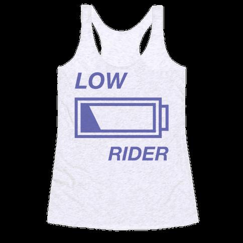 Low Rider Racerback Tank Top