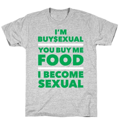 I'm Buysexual Mens T-Shirt