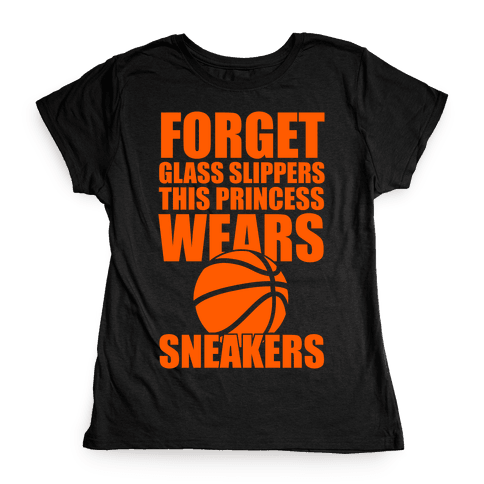 This Princess Wears Sneakers (Basketball) Womens T-Shirt