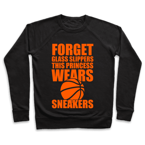 This Princess Wears Sneakers (Basketball) Pullover