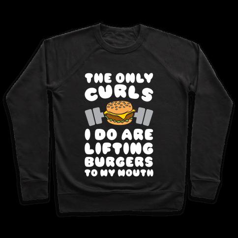 I Lift Burgers Pullover