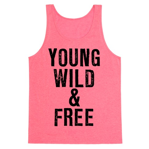 Young, Wild, & Free Tank Top