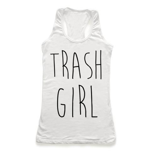 Trash Girl Racerback Tank Top