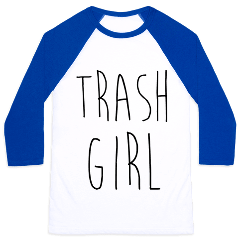 Trash Girl Baseball Tee
