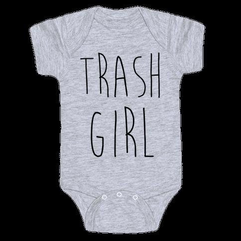 Trash Girl Baby Onesy