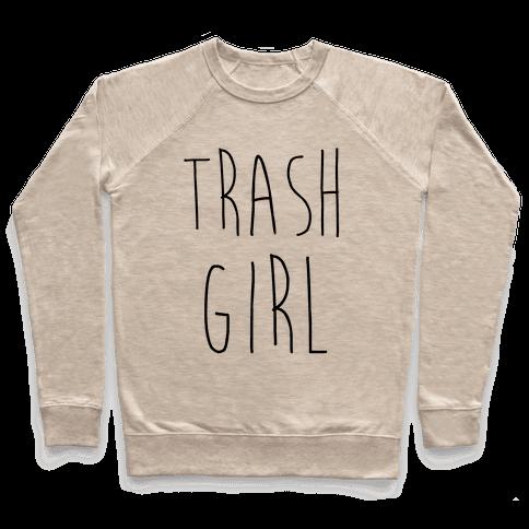 Trash Girl Pullover