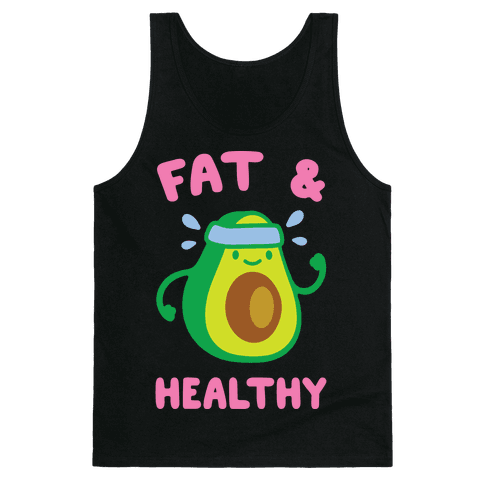 Fat And Healthy Tank Top
