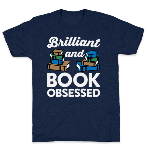 Brilliant And Book Obsessed Mens T-Shirt