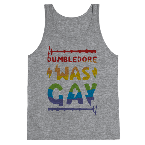 Dumbledore Was Gay Tank Top