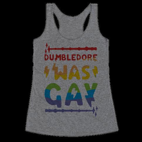 Dumbledore Was Gay Racerback Tank Top