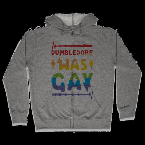 Dumbledore Was Gay Zip Hoodie