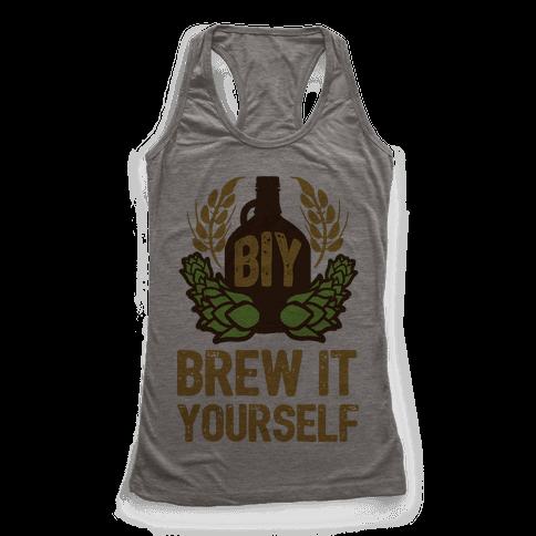 Brew It Yourself Racerback Tank Top