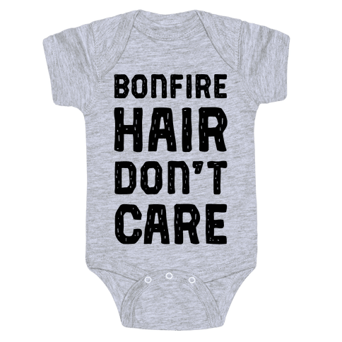 Bonfire Hair Don't Care Baby Onesy
