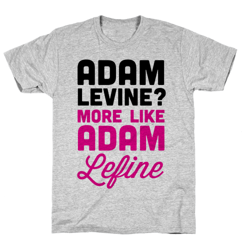 Adam Levine? Mens T-Shirt