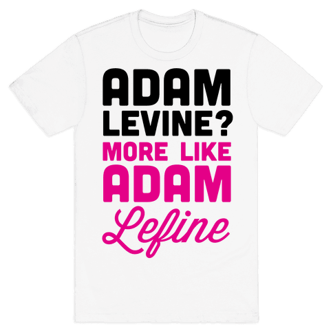 Adam Levine? Mens T-Shirt