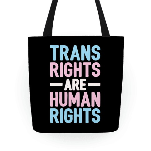 Trans Rights Are Human Rights Tote