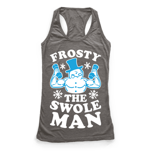 Frosty The Swoleman