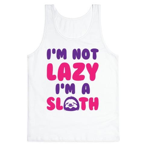 I'm A Sloth Tank Top