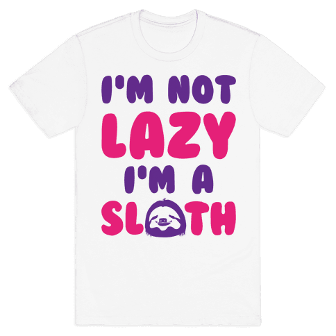 I'm A Sloth Mens T-Shirt