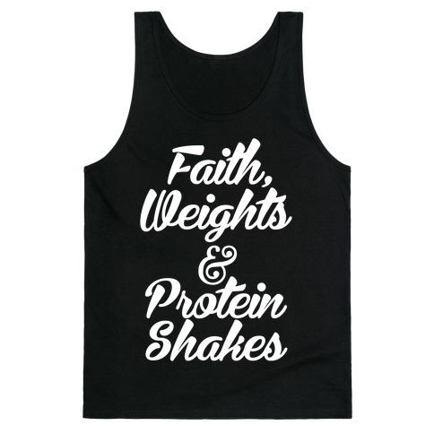 Faith Weights Protein Shakes Tank Tops Lookhuman