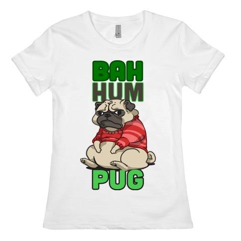 Bah Hum Pug Womens T-Shirt